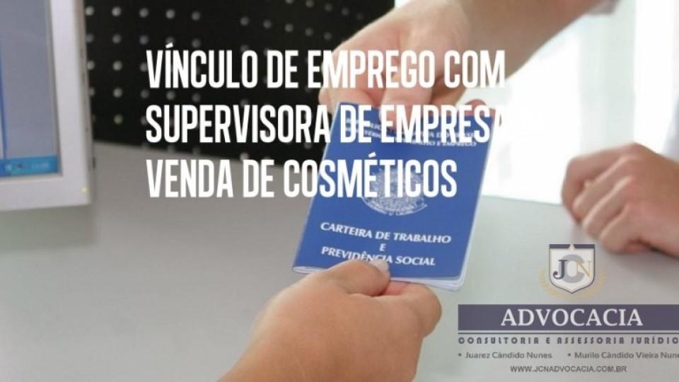 JCN ADVOCACIA – Vínculo com supervisora de cosméticos